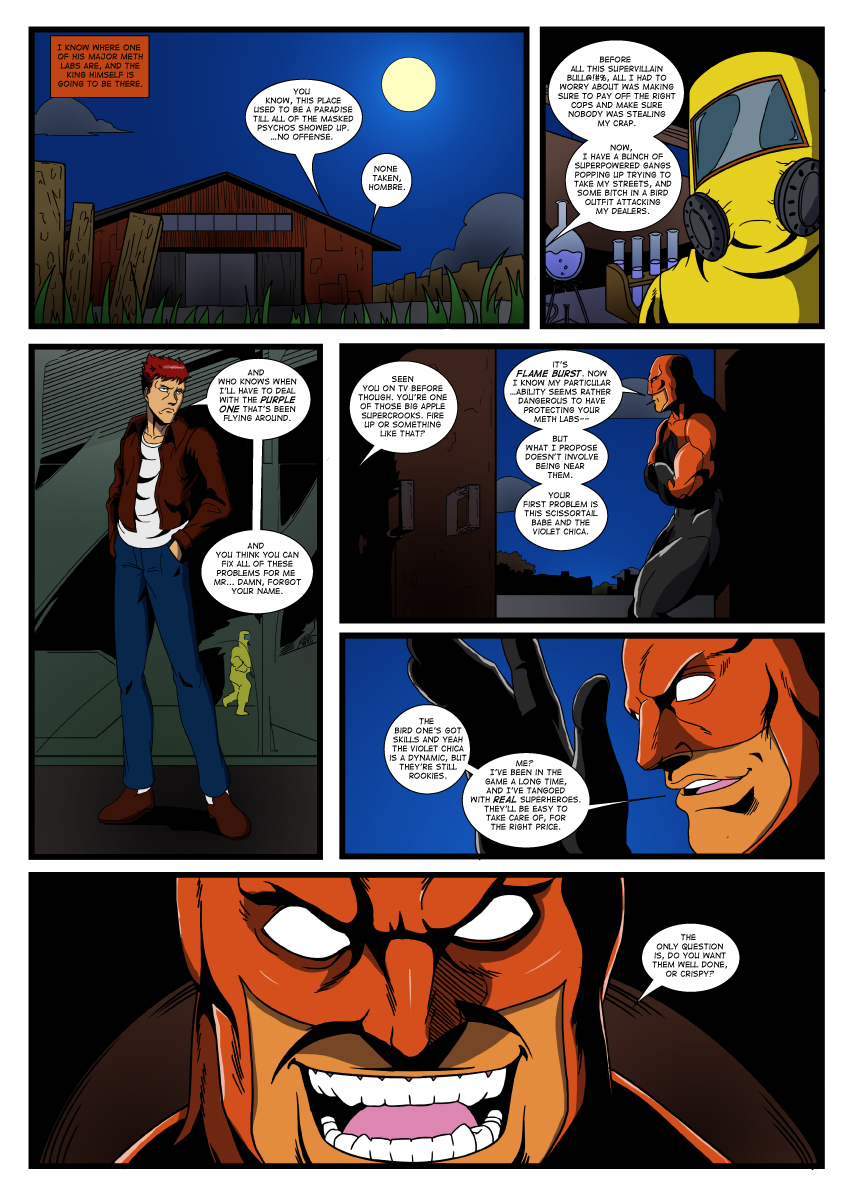 A fire-based supervillain meeting a client at a meth lab...not the brightest of moves I'd think.